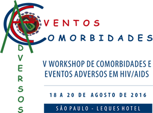 V WORKSHOP DE COMORBIDADES E EVENTOS ADVERSOS EM HIV/AIDS